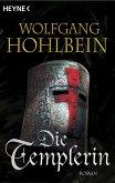 Die Templerin / Die Templer Saga Bd.1 (eBook, ePUB)