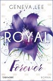 Royal Forever / Royals Saga Bd.6 (eBook, ePUB)