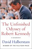 The Unfinished Odyssey of Robert Kennedy (eBook, ePUB)