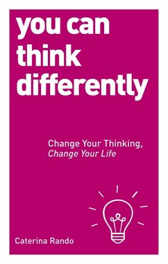 You Can Think Differently (eBook, ePUB) - Rando, Caterina