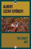 The Crazy Ape (eBook, ePUB)