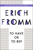 To Have or To Be? (eBook, ePUB)
