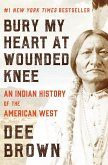 Bury My Heart at Wounded Knee (eBook, ePUB)