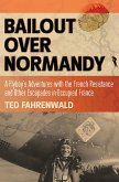 Bailout Over Normandy (eBook, ePUB)