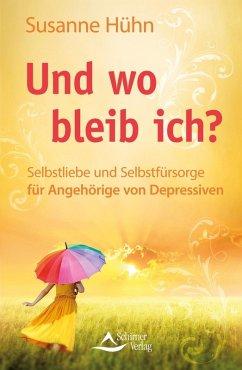 Und wo bleib ich? (eBook, ePUB) - Hühn, Susanne
