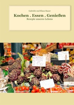 Kochen . Essen . Genießen (eBook, ePUB)