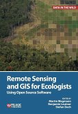 Remote Sensing and GIS for Ecologists (eBook, ePUB)