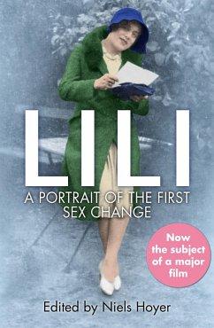 Lili: A Portrait of the First Sex Change (eBook, ePUB)