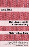 Die kleine große Entscheidung / Mala velika odluka (eBook, ePUB)