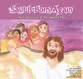 Saul is Born Again (eBook, ePUB)