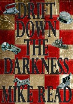 Drift Down The Darkness