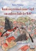 Wovon singen wundersame Vögel vom anderen Ende der Welt? (eBook, ePUB)
