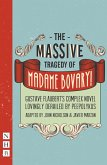 The Massive Tragedy of Madame Bovary (NHB Modern Plays) (eBook, ePUB)