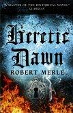 Heretic Dawn (Fortunes of France 3) (eBook, ePUB)
