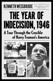 The Year of Indecision, 1946 (eBook, ePUB)