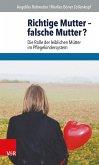 Richtige Mutter - falsche Mutter? (eBook, PDF)