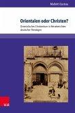 Orientalen oder Christen? (eBook, PDF)