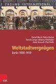 Weltstadtvergnügen (eBook, PDF)