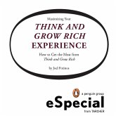 Maximizing Your Think and Grow Rich Experience (eBook, ePUB)