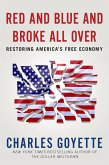 Red and Blue and Broke All Over (eBook, ePUB)