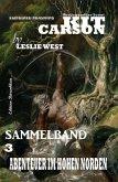 Abenteuer im hohen Norden (Kit Carson Sammelband, #3) (eBook, ePUB)