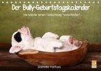 """Der Bully-Geburtstagskalender - nie wieder einen Geburtstag """"verschlafen""""... (Tischkalender immerwährend DIN A5 quer)"""
