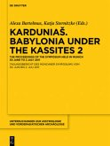 KarduniaS. Babylonia under the Kassites 2