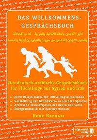 Das Willkommens- Gesprächsbuch Deutsch-Arabisch