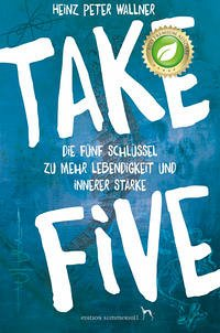 Take Five - Wallner, Heinz Peter