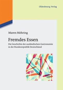 Fremdes Essen - Möhring, Maren