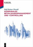Kommunales Beteiligungsmanagement und -controlling
