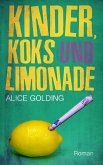 Kinder, Koks und Limonade (eBook, ePUB)