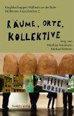 Räume, Orte, Kollektive (eBook, PDF)
