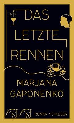 Das letzte Rennen (eBook, ePUB) - Gaponenko, Marjana