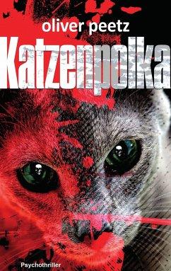 Katzenpolka - Peetz, Oliver