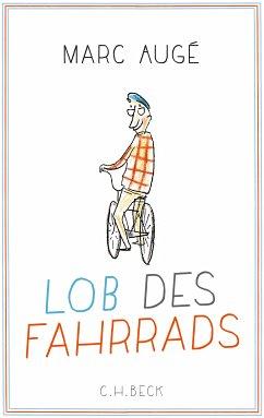 Lob des Fahrrads (eBook, ePUB) - Augé, Marc