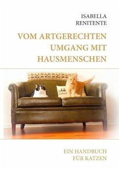 Vom artgerechten Umgang mit Hausmenschen (eBook, ePUB)
