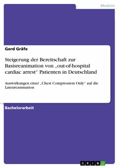 "Steigerung der Bereitschaft zur Basisreanimation von ""out-of-hospital cardiac arrest"" Patienten in Deutschland (eBook, PDF)"