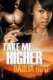 Take me Higher (eBook, ePUB)