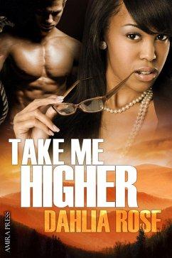 Take me Higher (eBook, ePUB) - Rose, Dahlia