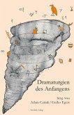 Dramaturgien des Anfangens (eBook, PDF)
