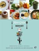 Herr Grün kocht - Rezepte und Geschichten aus dem Kochlabor (eBook, ePUB)