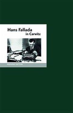 Hans Fallada in Carwitz