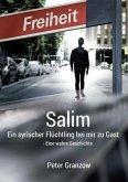 Salim - Ein syrischer Flüchtling bei mir zu Gast (eBook, ePUB)