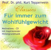 Für immer zum Wohlfühlgewicht, 1 Audio-CD