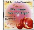 Für immer frei von Ärger, 1 Audio-CD