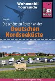 Reise Know-How Wohnmobil-Tourguide Deutsche Nordseeküste mit Hamburg und Bremen: Die schönsten Routen (eBook, PDF)