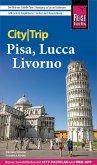 Reise Know-How CityTrip Pisa, Lucca, Livorno (eBook, PDF)