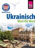 Reise Know-How Sprachführer Ukrainisch - Wort für Wort: Kauderwelsch-Band 79 (eBook, ePUB)
