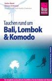 Reise Know-How Tauchen rund um Bali, Lombok und Komodo: Reiseführer für individuelles Entdecken (eBook, PDF)